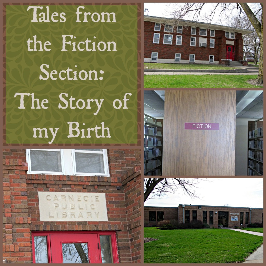 Tales from the Fiction Section: The Story of my Birth